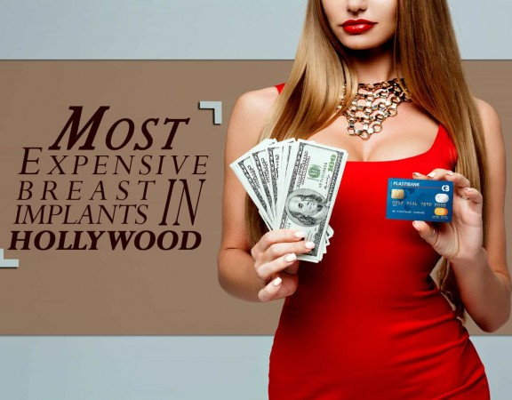Most Expensive Breast Implants In Hollywood