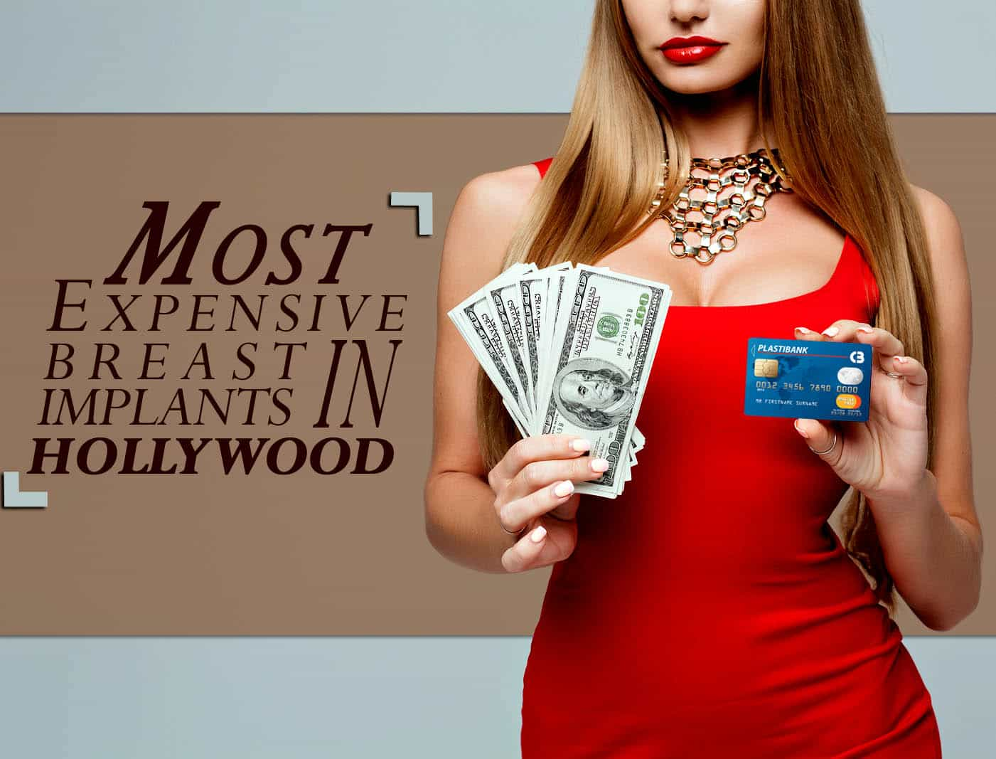 Pricey Celebrity Breast Enhancement